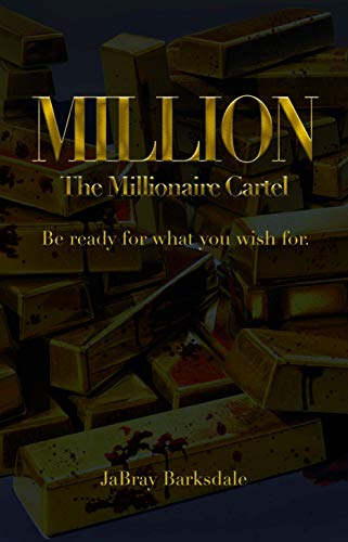Million: The Millionaire Cartel