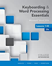 Keyboarding and Word Processing Essentials Lessons 1-55: Microsoft® Word 2016, Spiral bound Version