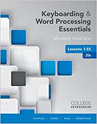 Keyboarding and Word Processing Essentials Lessons 1-55
