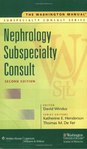 The Washington Manual® Nephrology Subspecialty Consult (The Washington Manual® Subspecialty Consult Series) by Washington University School of Medicine Department of Medicine