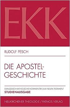 Book Die Apostelgeschichte (Evangelisch-Katholischer Kommentar Zum Neuen Testament. Stud)