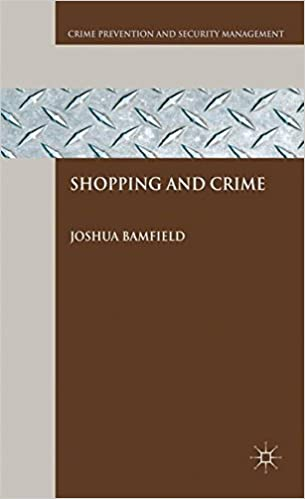 Shopping and Crime (Crime Prevention and Security Management)