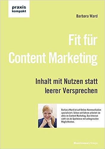 Cover des Buchs: Fit für Content Marketing: Inhalt mit Nutzen statt leerer Versprechen (praxiskompakt)