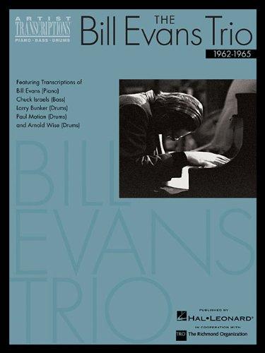 The Bill Evans Trio - Volume 2 (1962-1965): Artist Transcriptions (Piano * Bass * Drums)