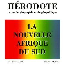 Hérodote - Nº 82/83: La nouvelle Afrique du Sud