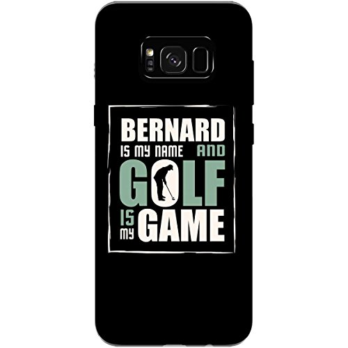 Bernard My Name Golf My Game Father's Day Golfing - Phone Case Fits Samsung S8+ Black