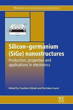 Germanium Silicon: Physics and Materials, Volume 56