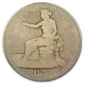 1875-CC Trade Dollar Fair Condition