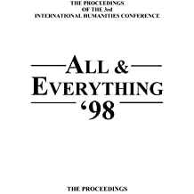 The Proceedings Of The 3rd International Humanities Conference: All & Everything 1998