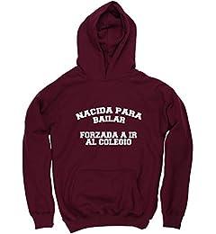 25ab0591d56f0 HippoWarehouse NACIDA PARA BAILAR FORZADA A IR AL COLEGIO jersey sudadera  con capucha suéter derportiva unisex niños niñas  Amazon.es  Ropa y  accesorios