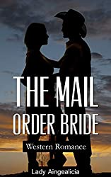 Mail Order Bride Romance: Western Romance - Historical Bondageromance Westerns and Prairie Love Stories