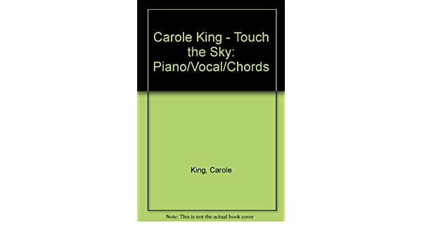 Carole King: Touch The Sky [Songbook]: Carole King: Amazon