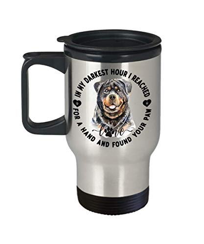 Love My Rottweiler Travel Mug Gift Dog Mom Dad Reached for a Hand and Found Your Paw Novelty Birthday Cup ()