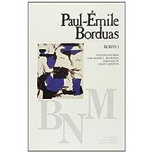 PAUL-ÉMILE BORDUAS : ÉCRITS T01