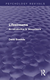 Lifestreams: An Introduction to Biosynthesis (Psychology Revivals)