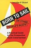 Born to Sail, Jennifer P. Stuart, 0924486112