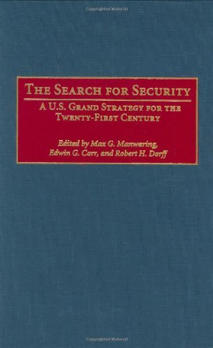 Download The Search for Security: A U.S. Grand Strategy for the Twenty-First Century Pdf