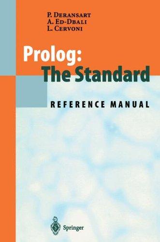 Prolog: The Standard: Reference Manual by Brand: Springer