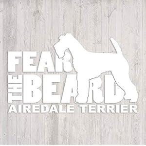 Fear the Beard Airedale Terrier Car Window Vinyl Decal Sticker 24