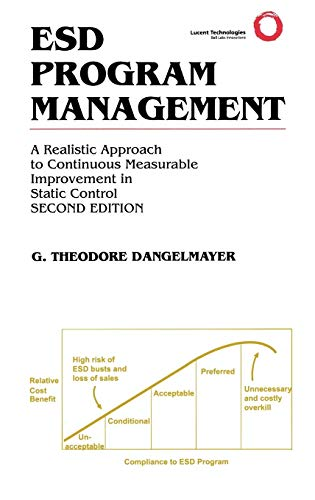ESD Program Management: A Realistic Approach to Continuous Measurable Improvement in  Static Control (The Springer Inter