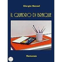 Il quadro di Braque (Italian Edition)