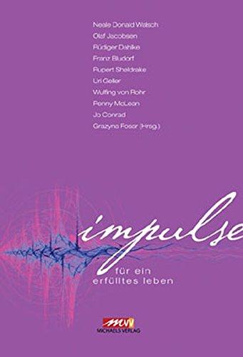 Impulse: für ein erfülltes Leben