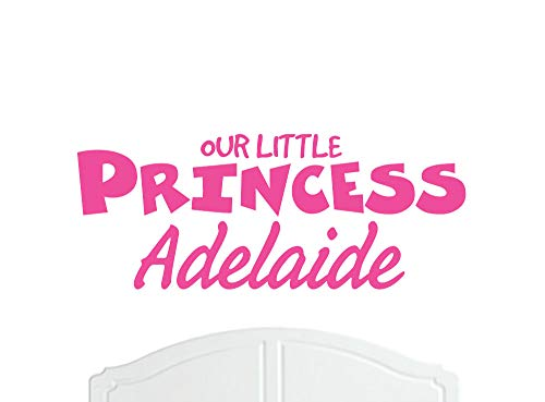 Our Little Princess Adelaide Regular Wall Sticker/Vinyl Bed Room/Nursery Girl/Baby - Choice of Colour