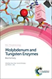 img - for Molybdenum and Tungsten Enzymes: Biochemistry (Metallobiology) book / textbook / text book