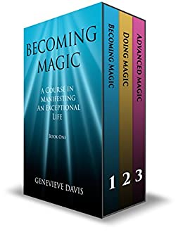 The Course in Manifesting 3 Book Box Set: (Becoming Magic, Doing Magic & Advanced Magic) by [Davis, Genevieve]