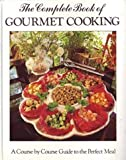 Complete Book of Gourmet Cooking, Outlet Book Company Staff, 0517623668