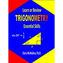 Learn or Review Trigonometry: Essential Skills (Step-by-Step Math Tutorials)