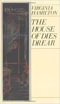 Amazon.com: The House of Dies Drear (Dies Drear Chronicle ...