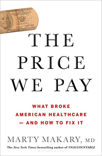 Pdf Medical Books The Price We Pay: What Broke American Health Care--and How to Fix It