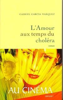 L'amour au temps du choléra, Garcia Marquez, Gabriel