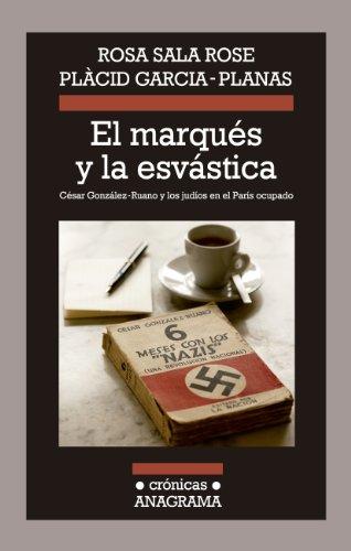 El marqués y la esvástica (Crónicas) por Rosa Sala