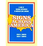 img - for Signs Across America: Look at Regional Differences in American Sign Language (Paperback) - Common book / textbook / text book