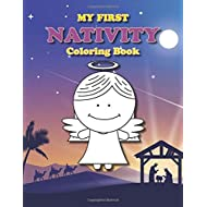 My First Nativity Coloring Book: Christian Christmas coloring book for the little ones (Coloring Books for Toddlers)