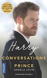 Harry, conversations avec le prince : entretiens exclusifs, Levin, Angela