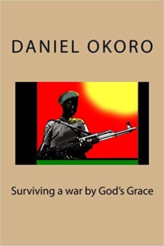 Book Surviving a war by God's Grace by Daniel N Okoro (2013-01-29)