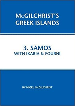 Samos with Ikaria and Fourni: 3 (McGilchrist's Greek Islands)