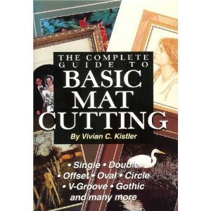 - The Complete Guide to basic Mat Cutting
