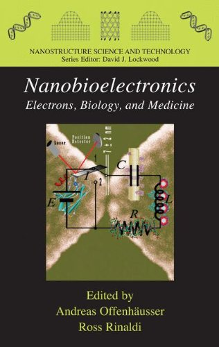 Nanobioelectronics - for Electronics, Biology, and Medicine (Nanostructure Science and Technology)
