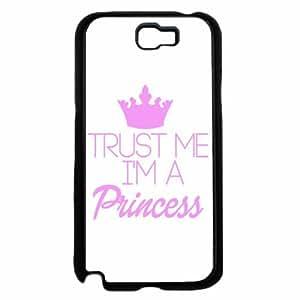 Trust Me I'm a Princess - Phone Case Back Cover (Galaxy Note 2 - TPU Rubber Silicone)