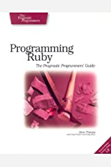 Programming Ruby: The Pragmatic Programmers' Guide, Second Edition Paperback