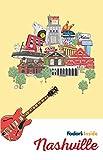 Fodor's Inside Nashville (Full-color Travel Guide)