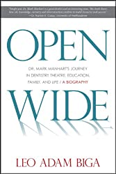Open Wide: Dr. Mark Manhart's Journey in Dentistry, Theatre, Education, Family, and Life