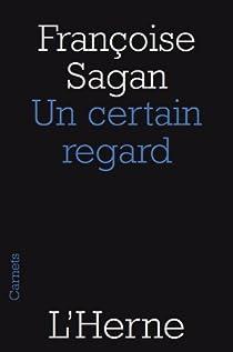 Un certain regard par Sagan