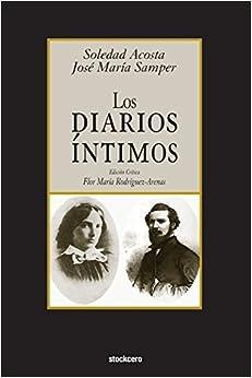 Book Los Diarios Intimos (Spanish Edition) by Jose Maria Samper (2014-02-03)