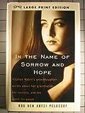In the Name of Sorrow and Hope, Noa Ben Artzi-Pelossof, 0679442456