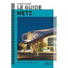 Metz [nouvelle édition]